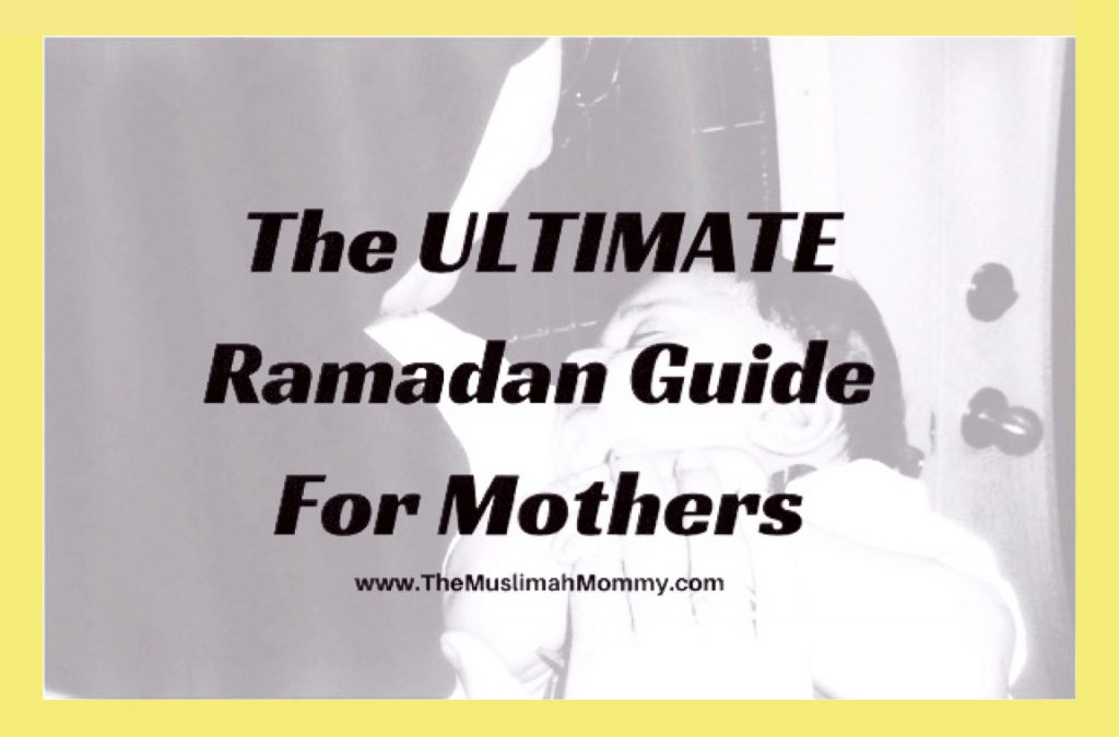 The ULTIMATE Ramadan guide for mothers that goes over points to consider if you are pregnant or a nursing mother, what to eat for energy and how to stay hydrated, activity ideas for children, what to recite for energy and more!